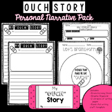 Ouch Story - Personal Narrative