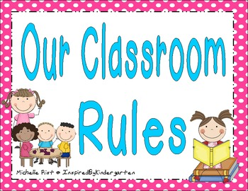 Our 6 Classroom Rules