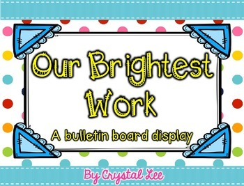 Our Brightest Work (EDITABLE)
