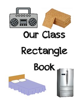 Our Class Rectangle Book, PreK & K rectangle learning activity