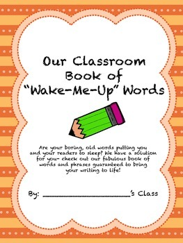 """Our Classroom Book of """"Wake- Me- Up"""" Words"""