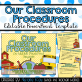 Our Classroom Procedures Editable PowerPoint for First Day