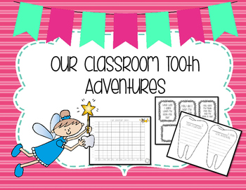 Our Classroom Tooth Adventures