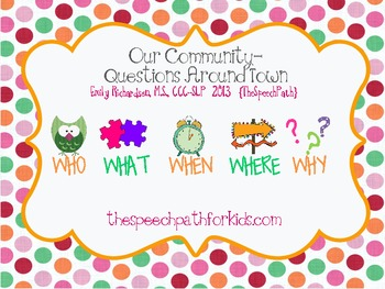 Our Community- Questions Around Town