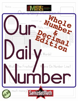 Our Daily Number: Connect Decimals to Fractions, Place Val
