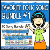 Favorite Folk Songs BUNDLE – 10 Song Teacher Kit