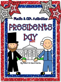 Presidents Day Songs, Math, and ELA activities