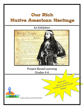 Our Rich Native American Heritage - An Exhibition - Grades 4-6
