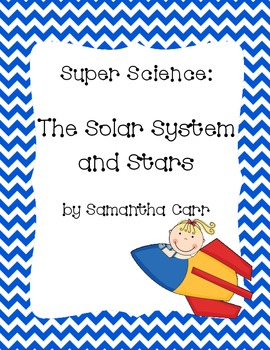 Our Solar System and Stars - Teaching Tools & Assessments