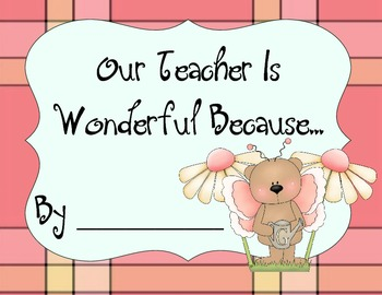 Our Teacher is Wonderful Because