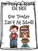 Our Teacher's Not At School! Class Book