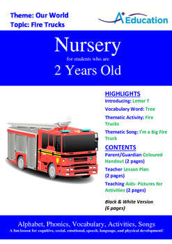 Our World - Fire Trucks : Letter T : Tree - Nursery (2 years old)