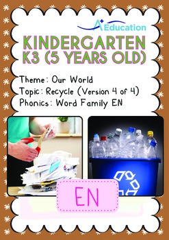 Our World - Recycle (IV): EN Family - K3 (5 years old)