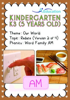 Our World - Reduce (II): AM Family - K3 (5 years old)