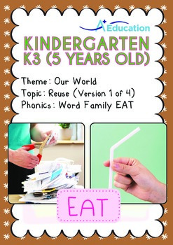 Our World - Reuse (I): EAT Family - K3 (5 years old)