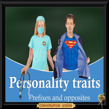 Our  true colors – Personality traits, prefixes & opposite