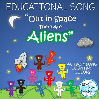 """Alien Counting Song and Literacy Activities : """"Out in Spac"""