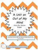 Out of My Mind by Sharon Draper Literature Circles and Rea