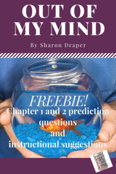 Out of My Mind ch 1&2 prediction questions & instructional