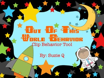 Out of This World Space Themed Behavior Clip Chart