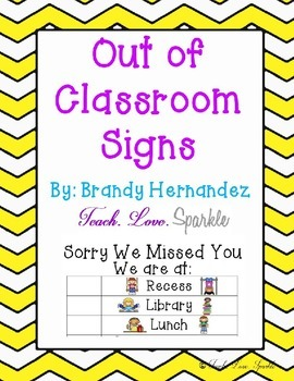Out of the Classroom Signs -EDITABLE