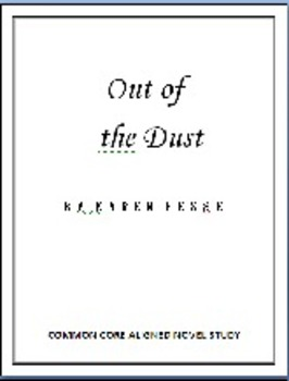 Out of the Dust Common Core Aligned Novel Study