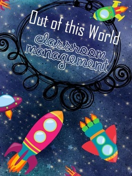 Out of this World Classroom Management