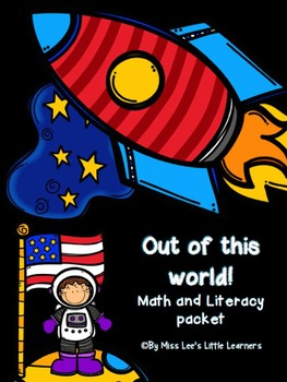 """""""Out of this World"""" Math and Literacy Packet"""