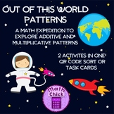 Out of this World Patterns Additive and Multiplicative Onl