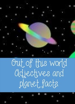 Out of this wold Adjectives