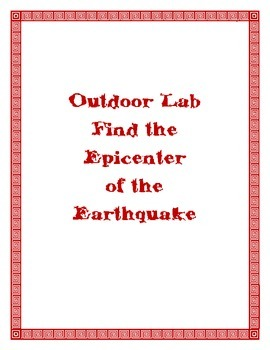 Outdoor Lab -- Find the Epicenter of the Earthquake