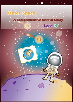 Outer Space Unit of Study {CCSS ELA & Math Aligned} Kinder