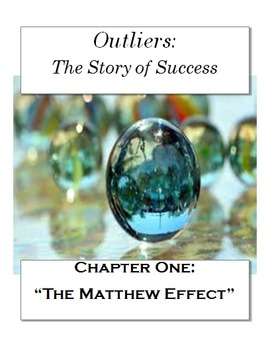 """Outliers: The Story of Success Chapter One """"The Matthew Ef"""
