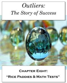 "Outliers: The Story of Success Chapter Eight ""Rice Paddies"