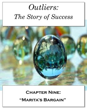 "Outliers: The Story of Success Chapter Nine ""Marita's Barg"