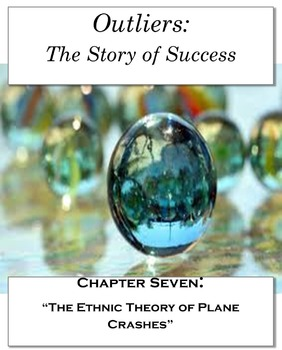 """Outliers: The Story of Success Chapter Seven """"Ethnic Theor"""