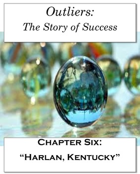 """Outliers: The Story of Success Chapter Six """"Harlan, Kentuc"""