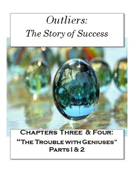 """Outliers: The Story of Success Chapters 3 & 4 """"Trouble w/"""
