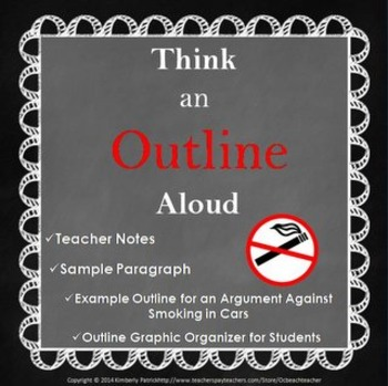 Outline Think Aloud for Argument Essay