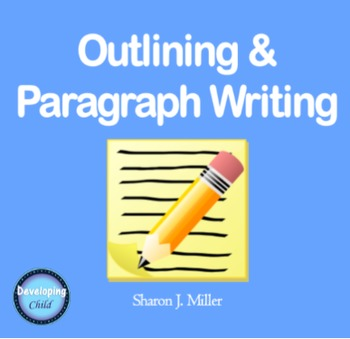 Outlining & Paragraph Writing