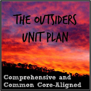 The Outsiders Unit Plan: Comprehensive and Aligned to the