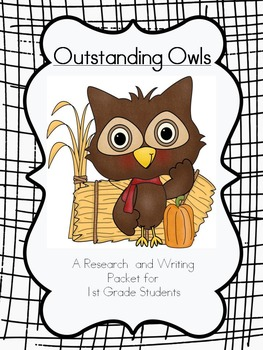 Outstanding Owls- A 1st grade Research and Informational W
