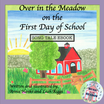 Over in the Meadow on the First Day of School, with vocal track