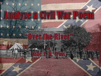"""""""Over the River"""" Civil War Poem Analysis Activity"""