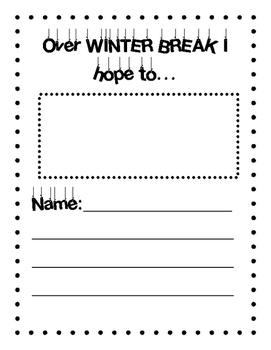 Over winter break I hope to..