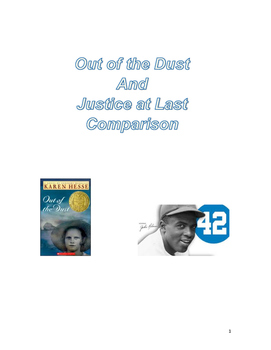 Overcoming Obstacles: Out of the Dust and Justice at Last