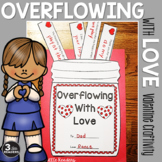 Overflowing With Love: A Valentine Craftivity