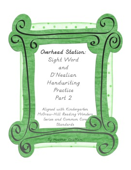 Overhead Station: Sight Word and D'Nealean Handwriting Pra