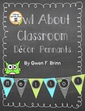 Owl About Classroom Decor: Pennants