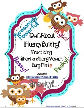 Owl About Fluency Building! Practicing Short and Long Vowe